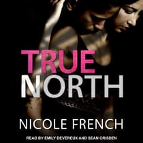 True North by Nicole French audiobook