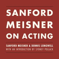 Sanford Meisner on Acting by Sanford Meisner audiobook