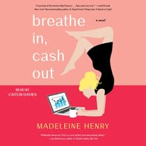 Breathe In, Cash Out by Madeleine Henry audiobook