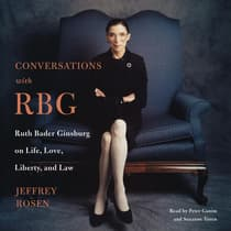 Conversations with RBG by Jeffrey Rosen audiobook
