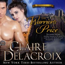 The Warrior's Prize by Claire  Delacroix audiobook