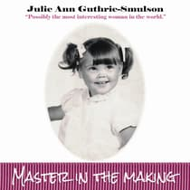 Master In The Making by Julie Ann Guthrie-Smulson audiobook