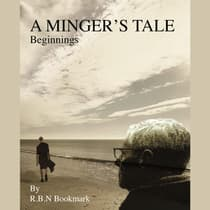Minger's Tale, A - Beginnings by RBN Bookmark audiobook