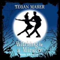 Witching for a Miracle by Tegan Maher audiobook