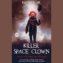Killer Space Clown by Jr. Eli Taff audiobook