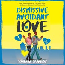 Dismissive-Avoidant in Love by Johanna Sparrow audiobook