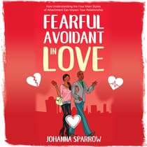 Fearful-Avoidant In Love by Johanna Sparrow audiobook