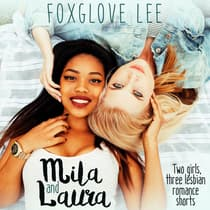 Mila and Laura by Foxglove Lee audiobook