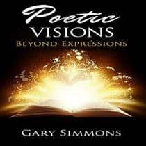 Poetic Visions by Gary P. Simmons audiobook