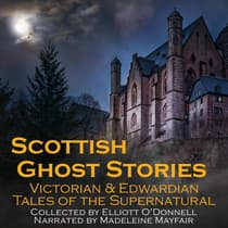 Scottish Ghost Stories by Elliott O'Donnell audiobook