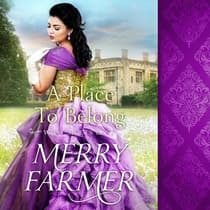 A Place to Belong by Merry Farmer audiobook