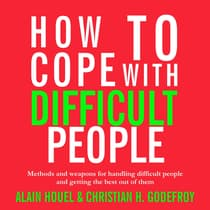 How to Cope with Difficult People by Alain Houel audiobook