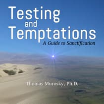 Testing and Temptations by Thomas Murosky audiobook