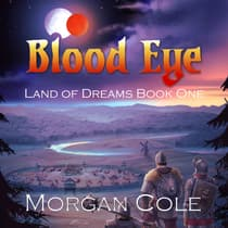 Blood Eye by Morgan Cole audiobook
