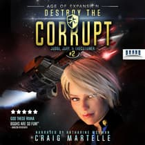 Destroy The Corrupt by Craig Martelle audiobook