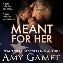 Meant for Her by Amy Gamet audiobook