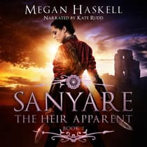 Sanyare: The Heir Apparent by Megan Haskell audiobook