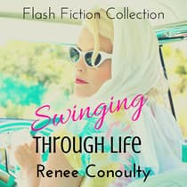 Swinging Through Life by Renee Conoulty audiobook