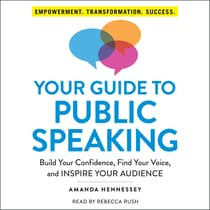 Your Guide to Public Speaking by Amanda Hennessey audiobook