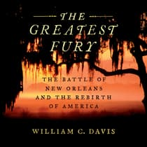 The Greatest Fury by William C. Davis audiobook