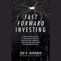 Fast Forward Investing by Jon D. Markman audiobook