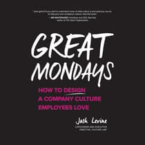 Great Mondays by Josh Levine audiobook