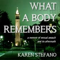 What A Body Remembers by Karen Stefano audiobook