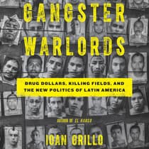Gangster Warlords by Ioan Grillo audiobook