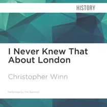 I Never Knew That About London by Christopher Winn audiobook