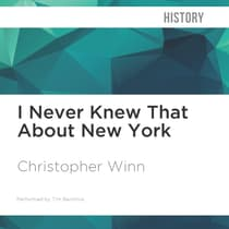 I Never Knew That About New York by Christopher Winn audiobook