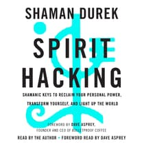 Spirit Hacking by Shaman Durek audiobook