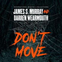 Don't Move by James S. Murray audiobook