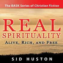 Real Spirituality by Sid Huston audiobook