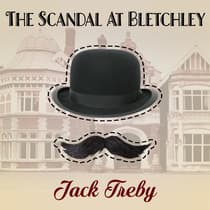 The Scandal At Bletchley by Jack Treby audiobook