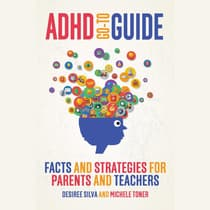 ADHD Go-to Guide by Desiree Silva audiobook