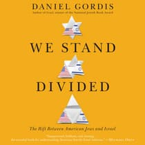 We Stand Divided by Daniel Gordis audiobook