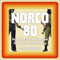 Norco '80 by Peter Houlahan audiobook