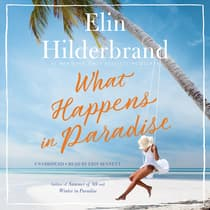 What Happens in Paradise by Elin Hilderbrand audiobook