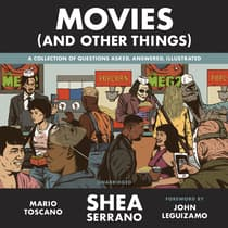 Movies (And Other Things) by Shea Serrano audiobook