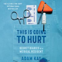 This Is Going to Hurt by Adam Kay audiobook