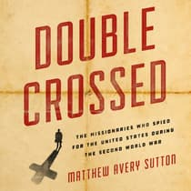 Double Crossed by Matthew Avery Sutton audiobook