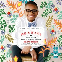 Mo's Bows: A Young Person's Guide to Start-Up Success by Moziah Bridges audiobook