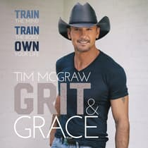 Grit & Grace by Tim McGraw audiobook