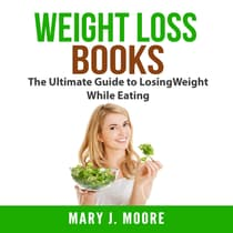 Weight Loss Books by Mary J. Moore audiobook