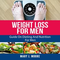 Weight Loss for Men by Mary J. Moore audiobook