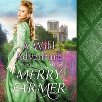 A Wild Adventure by Merry Farmer audiobook