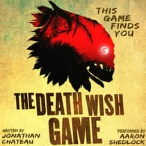 The Death Wish Game by Jonathan Chateau audiobook