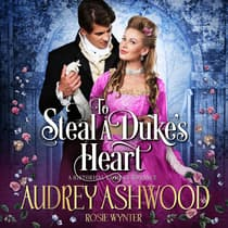 To Steal A Duke's Heart by Rosie Wynter audiobook