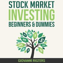 Stock Market Investing for Beginners & Dummies by Giovanni Rigters audiobook