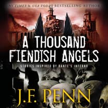 A Thousand Fiendish Angels by J.F. Penn audiobook